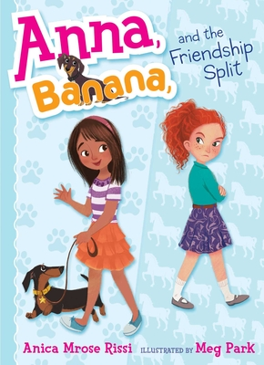 Cover for Anna, Banana, and the Friendship Split