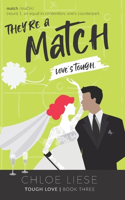 They're a Match (Tough Love #3) Cover Image