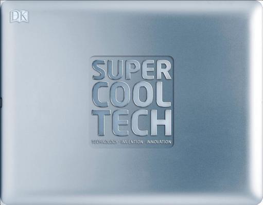 Super Cool Tech by DK