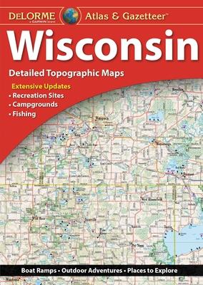 Delorme Atlas & Gazetteer: Wisconsin Cover Image