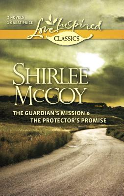 The Guardian's Mission and the Protector's Promise Cover