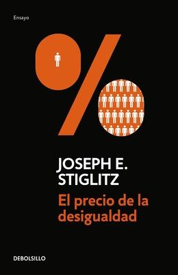 El Precio de la Desigualdad/The Price of Inequality Cover Image