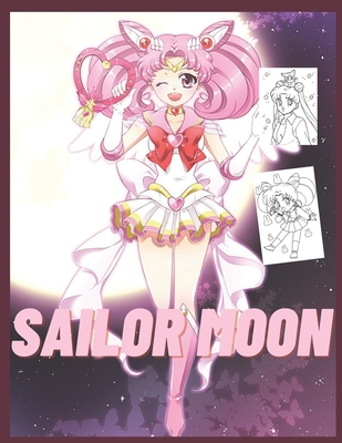 Sailor Moon: Coloring Book for Kids and Adults with Fun, Easy, and Relaxing Cover Image