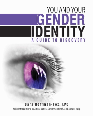 You and Your Gender Identity: A Guide to Discovery Cover Image