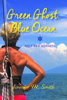 Green Ghost, Blue Ocean: No Fixed Address cover