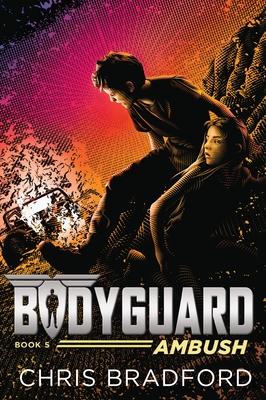Bodyguard: Ambush (Book 5) Cover Image