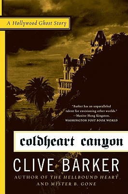 Coldheart Canyon: A Hollywood Ghost Story Cover Image
