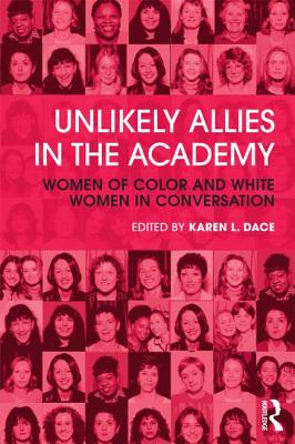 Unlikely Allies in the Academy: Women of Color and White Women in Conversation Cover Image