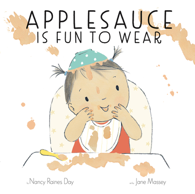 Cover for Applesauce Is Fun to Wear