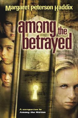 Among the Betrayed (Shadow Children #3) Cover Image