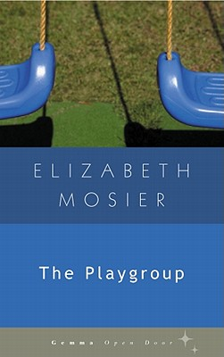 The Playgroup (Gemma Open Door) Cover Image