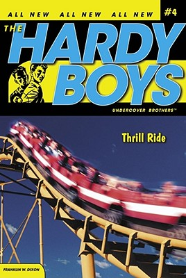 Thrill Ride (Hardy Boys (All New) Undercover Brothers #4) Cover Image