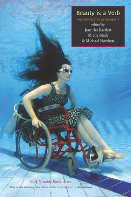Beauty Is a Verb: The New Poetry of Disability Cover Image
