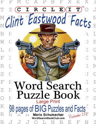 Circle It, Clint Eastwood Facts, Word Search, Puzzle Book Cover Image