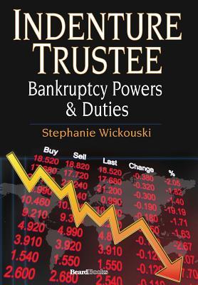 Indenture Trustee - Bankruptcy Powers & Duties Cover Image