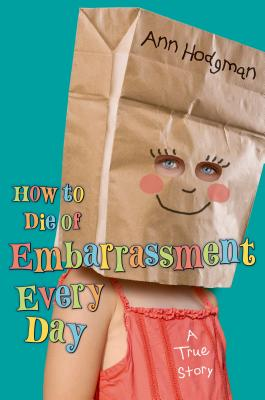 How to Die of Embarrassment Every Day Cover