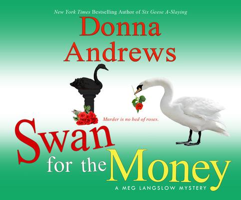 Swan for the Money (Meg Langslow Mysteries #11) Cover Image