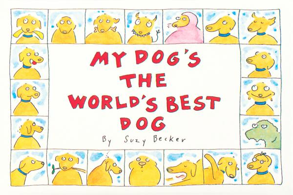 Cover for My Dog's the World's Best Dog
