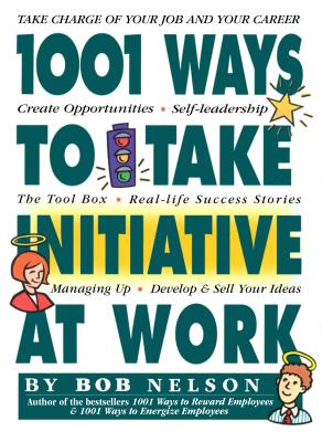 1001 Ways Employees Can Take Initiative at Work Cover