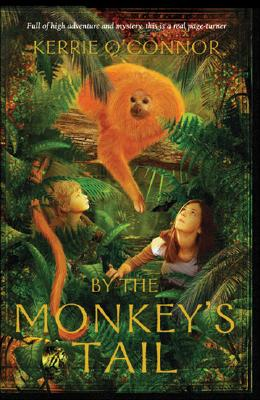 Cover for By the Monkey's Tail