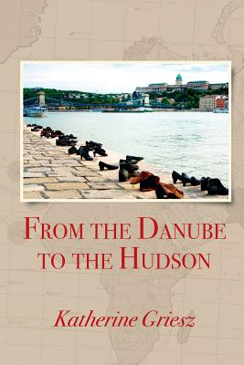 From the Danube to the Hudson Cover