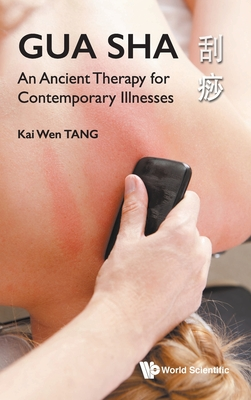 Gua Sha: An Ancient Therapy for Contemporary Illnesses Cover Image