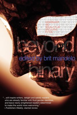 Beyond Binary: Genderqueer and Sexually Fluid Speculative Fiction Cover Image