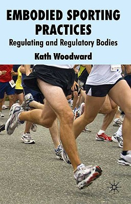 Embodied Sporting Practices: Regulating and Regulatory Bodies Cover Image