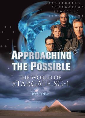Approaching the Possible: The World of Stargate Sg-1 Cover Image