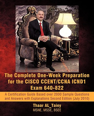 The Complete One-Week Preparation for the Cisco Ccent/CCNA Icnd1 Exam 640-822 Cover