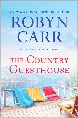 The Country Guesthouse: A Sullivan's Crossing Novel Cover Image