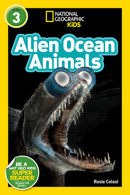 National Geographic Readers: Alien Ocean Animals (L3) Cover Image