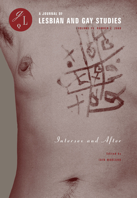 Intersex and After (Journal of Lesbian and Gay Studies #15) Cover Image