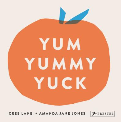 Yum Yummy Yuck Cover Image