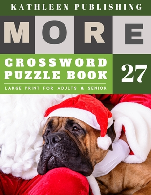 Crossword Puzzles Large Print: Crossword Puzzles for Adults - More Large Print - Hours of brain-boosting entertainment for adults and kids - santa cl Cover Image