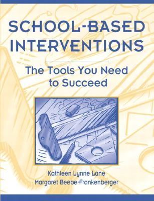 School-Based Interventions: The Tools You Need to Succeed Cover Image