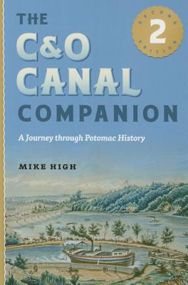 The C&o Canal Companion: A Journey Through Potomac History Cover Image