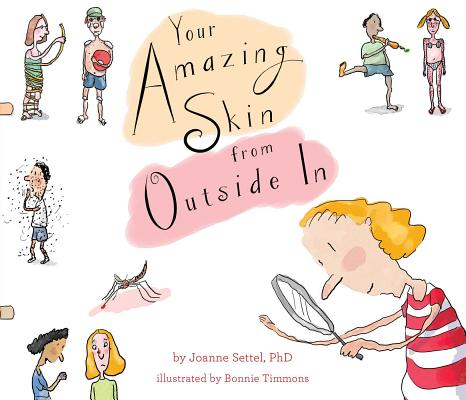 Cover for Your Amazing Skin from Outside In (Your Amazing Body Books)