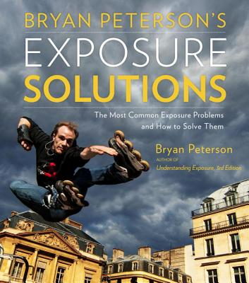 Bryan Peterson's Exposure Solutions Cover