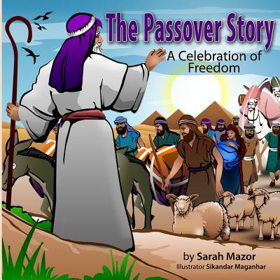 The Passover Story: A Celebration of Freedom Cover Image