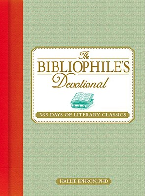 The Bibliophile's Devotional: 365 Days of Literary Classics Cover Image