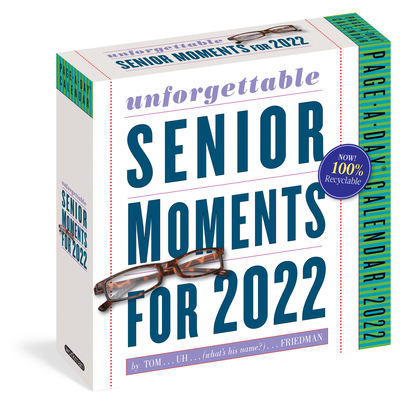 Uh Calendar 2022.389 Unforgettable Senior Moments Page A Day Calendar 2022 Of Which We Can Remember Only 365 Daily Bright Side Bookshop