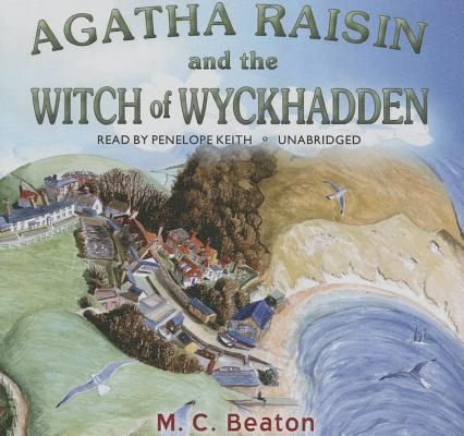 Agatha Raisin and the Witch of Wyckhadden Lib/E Cover Image