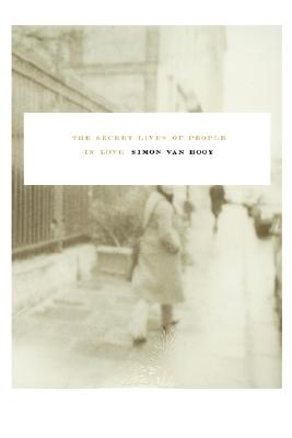 Cover for The Secret Lives of People in Love