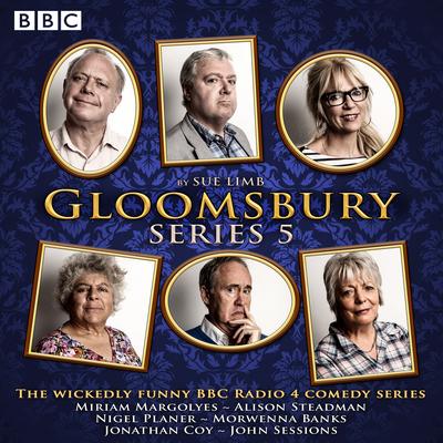 Gloomsbury: Series 5: The Hit BBC Radio 4 Comedy Cover Image