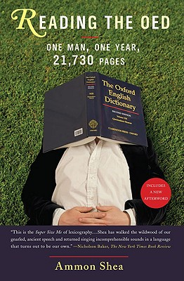 Reading the OED: One Man, One Year, 21,730 Pages Cover Image