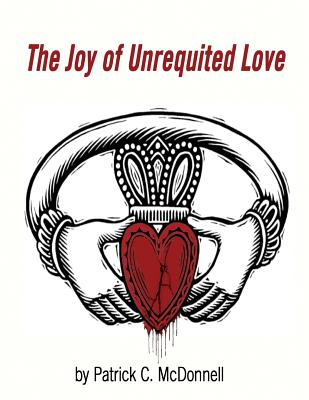 The Joy of Unrequited Love Cover Image