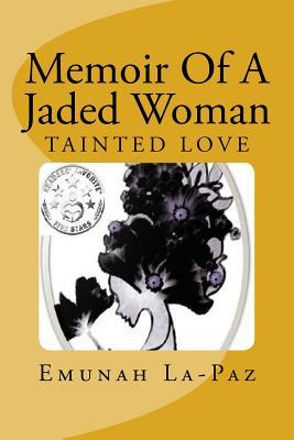 Cover for Memoir of a Jaded Woman