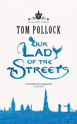Cover for Our Lady of the Streets (Skyscraper Throne #3)