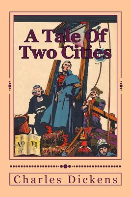 an analysis of the french revolution in a tale of two cities by charles dickens A short summary of charles dickens's a tale of two cities this free synopsis covers all the crucial plot points of a tale of two cities  the french revolution .